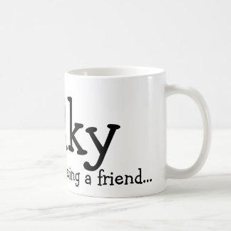 Dank u voor het zijn een vriend…, Wilky Koffiemok
