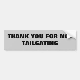 Dank u voor niet Tailgating Bumpersticker