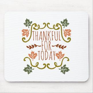 Dankbaar voor Vandaag Thanksgiving   Mousepad Muismat