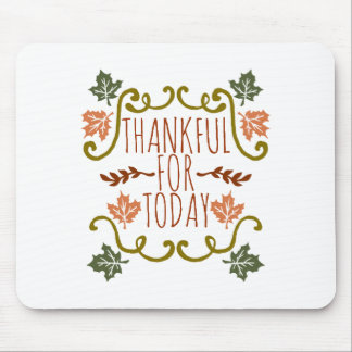 Dankbaar voor Vandaag Thanksgiving   Mousepad Muismatten