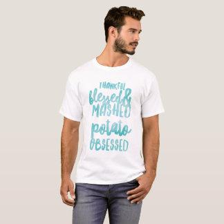 Dankbare Heilige en Fijngestampte Aardappel T Shirt