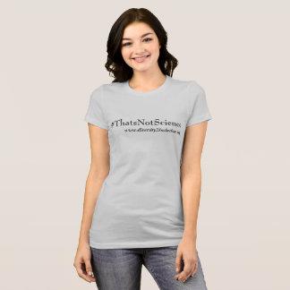 Dat is de geen T-shirt van de Wetenschap