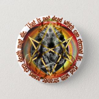 Dat is niet dood wat eeuwig kan liggen ronde button 5,7 cm