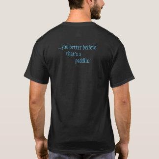 Dat is paddlin de T-shirt van het Mannen
