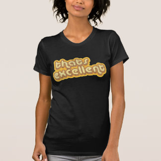 Dat is Retro t-shirt Excelletn