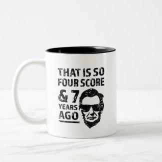 Dat is zo 4 Score en 7 jaar geleden grappig Tweekleurige Koffiemok