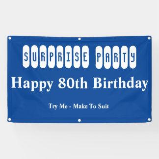 de 80ste Partij van de Verrassing van de Spandoek