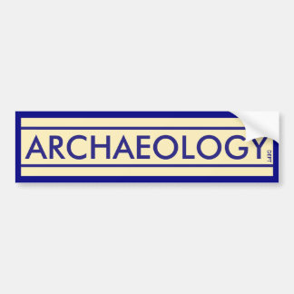 De Afdeling van de archeologie Bumpersticker