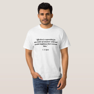 """De """"affectie is de oorzaak van negen-tienden whate t shirt"""
