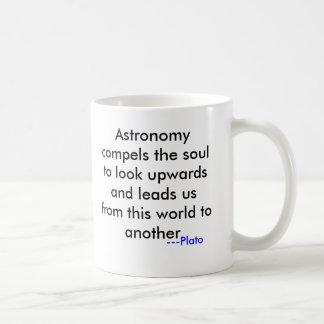 De astronomie dwingt upwards de ziel om te kijken koffiemok