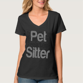 De Babysitter Extraordinaire van het huisdier T Shirt