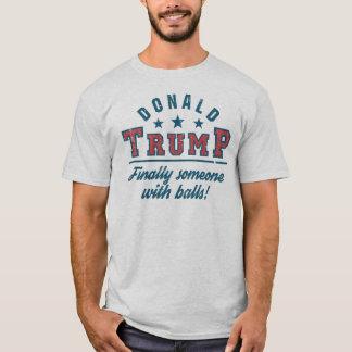 De Ballen van Donald Trump Finally Someone With! T Shirt