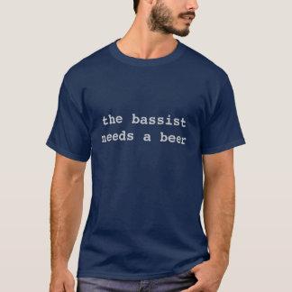 de bassist heeft een bier nodig t shirt