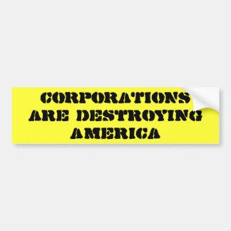 De BEDRIJVEN vernietigen Amerika Bumpersticker