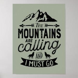 De bergen roepen Inspirerend Poster