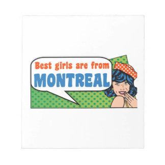 De beste meisjes zijn van Montreal Kladblok