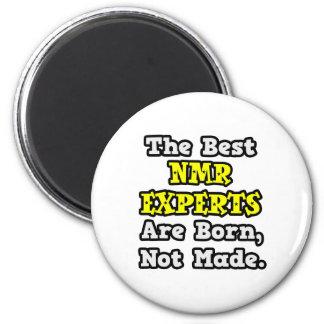 De beste NMR Deskundigen zijn Geboren, Gemaakt nie Koelkast Magneten