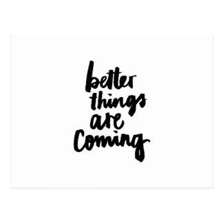 De betere dingen zijn komend Inspirerend Citaat Briefkaart