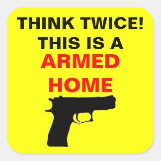 De bewapende Voorzichtigheid van het Huis Vierkante Sticker