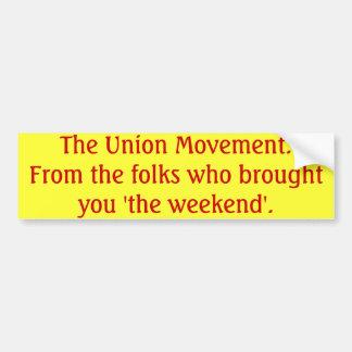 De beweging van de Unie Bumpersticker