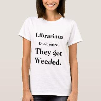 """De """"bibliothecarissen zich trekken niet """" terug t shirt"""
