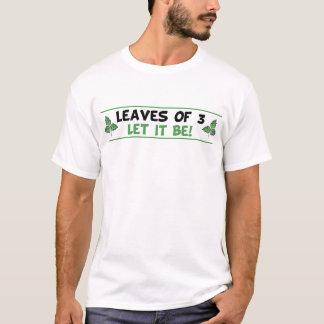 De bladeren van Drie laten het het T-shirt van de