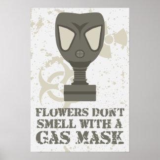 De bloemen ruiken niet met een gasmasker poster