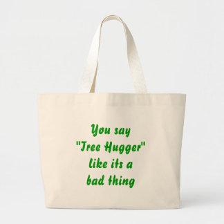 De boom hugger is een goede zaak jumbo draagtas