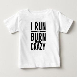 De Brandwond van de looppas van de Gekke Kalmte Baby T Shirts