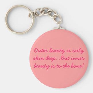 De buiten schoonheid is slechts huid diep… maar bi sleutelhanger