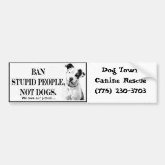 De bumpersticker van de Mensen van het verbod Stom