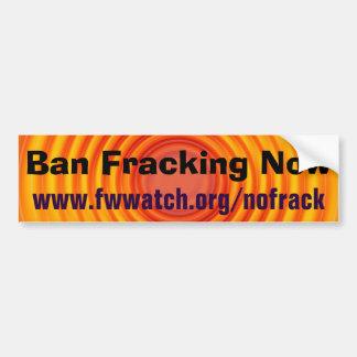 De bumpersticker van Fracking van het verbod nu