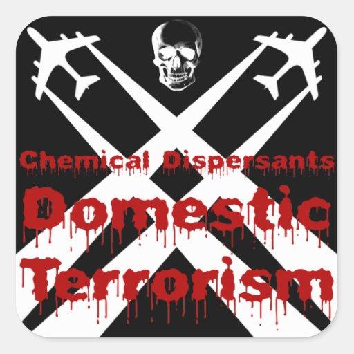 De chemische Verspreiders zijn Binnenlands Terrori Vierkant Stickers