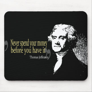 De citaten van Thomas jefferson besteden nooit gel Muismatten