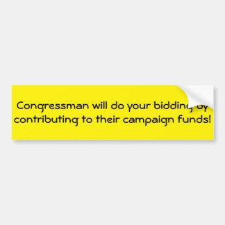 De congresleden antwoorden aan Schenkingen Bumpersticker