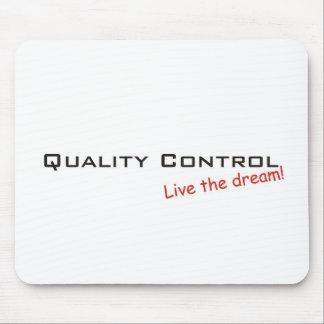 De Controle van de droom/van de Kwaliteit Muismat
