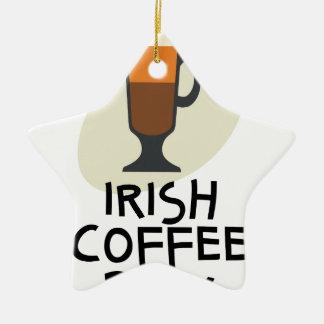 De Dag van de Irish coffee - de Dag van de Keramisch Ster Ornament