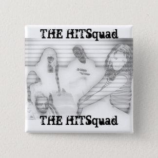 De Dames van Hitsquad:  Gris Vierkante Button 5,1 Cm