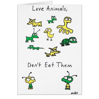 De Dieren van de Liefde van Moby, eten hen niet Kaart