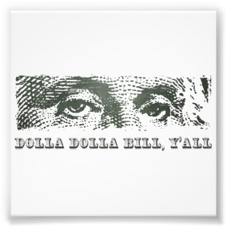 De Dollar Mon van Dolla van Dolla Bill Yall George Foto Kunst