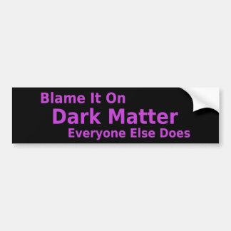 De donkere Sticker van de Bumper van de Kwestie Bumpersticker