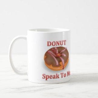 De doughnut spreekt aan me Mok