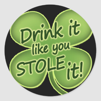 De drank het als u stal het ronde sticker