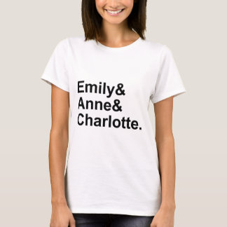 De drie Bronte Zusters | Emily Charlotte Anne T Shirt