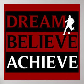 De droom gelooft het Poster van het Voetbal bereik