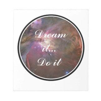 De droom het, doet het - Ruimte Notitieblokken