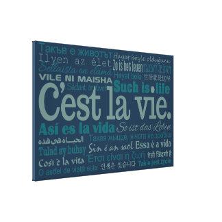 De druk van het de douanecanvas van La Vie van Stretched Canvas Print