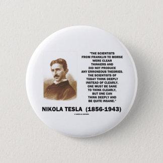 De Duidelijke Denkers van Nikola Tesla Gezond Ronde Button 5,7 Cm