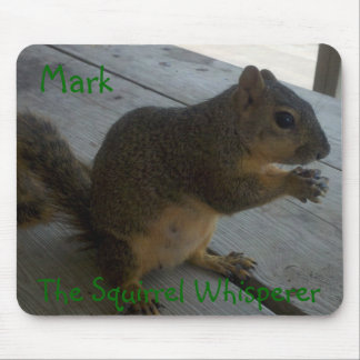 De eekhoorn Whisperer klantgerichte Mousepad, Muismatten