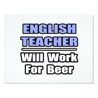 De Engelse Leraar zal… voor Bier werken 10,8x13,9 Uitnodiging Kaart